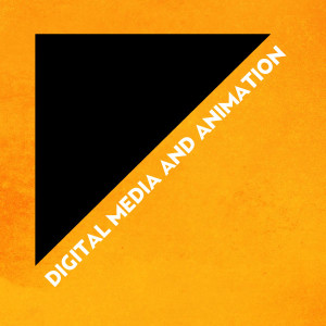 Digital Media and Animation